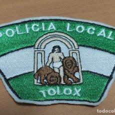 Militaria: PARCHE DE BRAZO EN TELA DE POLICIA LOCAL TOLOX. Lote 217179381