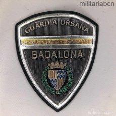 Militaria: PARCHE O INSIGNIA EN PLÁSTICO TERMOINYECTADO DE BRAZO DE LA GUARDIA URBANA DE BADALONA.. Lote 220484996