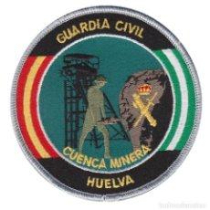 Militaria: PARCHE GUARDIA CIVIL (CUENCA MINERA HUELVA) (CON VELCRO). Lote 222303866