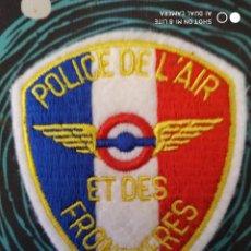 Militaria: PARCHE DISTINTIVO POLICIAL FRANCIA EMBLEMA, INSIGNIA POLICIA NACIONAL DEL AIRE Y FRONTERAS. Lote 227615105