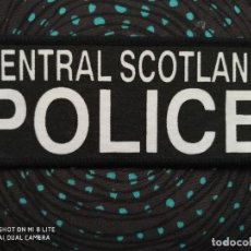 Militaria: PARCHE DISTINTIVO POLICIAL CENTRAL SCOTLAND INGLATERRA, ENGLAND EMBLEMA, INSIGNIA POLICIA POLICE. Lote 228905545