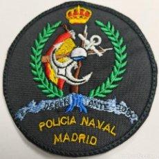 Militaria: PARCHE EMBLEMA BORDADO DE BRAZO A COLOR DE LA POLICÍA NAVAL MADRID. Lote 229665095