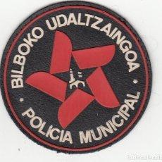 Militaria: PARCHE TELA PECHO: POLICIA MUNICIPAL DE BILBAO AÑO 1990. Lote 229670625