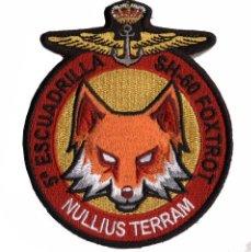 Militaria: PARCHE ARMADA 5ª ESCUADRILLA - SH-60 FOXTROT - NULLIUS TERRAM (VELCRO). Lote 233582330