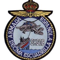 Militaria: PARCHE ARMADA ESPAÑOLA - SH60B - DECIMA ESCUADRILLA. Lote 258761225