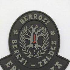 Militaria: PARCHE POLICÍA ERTZAINTZA (BERROZI) PVC 2D CON VELCRO. Lote 260378365