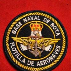 Militaria: PARCHE EJERCITO ESPAÑOL BASE NAVAL ROTA FLOTILLA AERONAVES. Lote 234928065