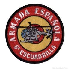 Militaria: PARCHE ARMADA ESPAÑOLA 6ª ESCUADRILLA. Lote 235069220