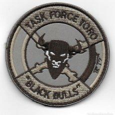 Militaria: PARCHE TASK FORCE TOSO BLACK BULLS ARIDO MISION INTERNACIONAL. Lote 255926065