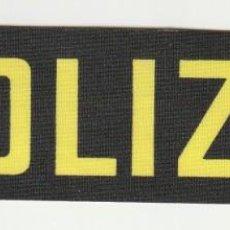 Militaria: POLICIA - POLICE / PARCHE - ÈCUSSON - PATCH. Lote 257379425
