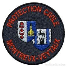 Militaria: PARCHE PROTECCION CIVIL - PROTECTION CIVILE MONTREUX-VEYTAUX. Lote 262623605