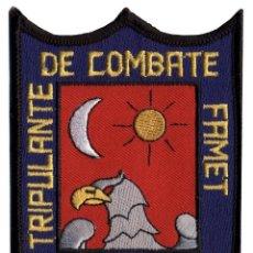 Militaria: PARCHE TRIPULANTE DE COMBATE FAMET II. Lote 263197045