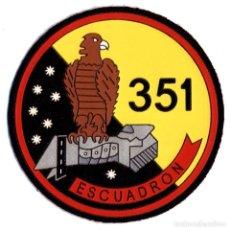 Militaria: PARCHE 351 ESCUADRON - EJERCITO DEL AIRE. Lote 263205495