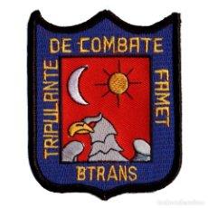 Militaria: PARCHE TRIPULANTE DE COMBATE FAMET - BTRANS. Lote 263205795