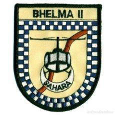 Militaria: PARCHE BHELMA II SAHARA - FAMET. Lote 263205855
