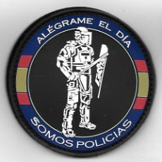 Militaria: PARCHE SOMOS POLICIA ALEGRAME EL DIA. Lote 267541509