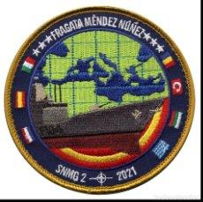 Militaria: PARCHE FRAGATA MENDEZ NUÑEZ - SNMG 2 - ARMADA ESPAÑOLA. Lote 274340863
