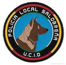 Militaria: PARCHE POLICIA LOCAL SALOBREÑA K9 UNIDAD CANINA. Lote 285145603