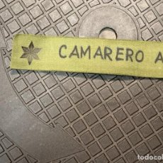 Militaria: INSIGNIA TELA MILITAR ALFEREZ LEGION LEGIONARIO TERCIO CAMARERO ALENDA 3X14CMS. Lote 291851213