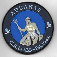 Militaria: PARCHE POLICIA ADUANAS GRIOM PAIS VASCO. Lote 294950483