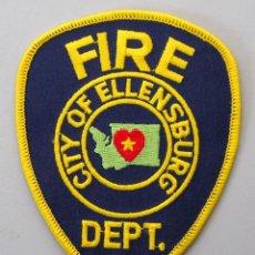 Militaria: PARCHE BOMBERO USA - CITY OF ELLENSBURG FIRE DEPT. - WASHINGTON. Lote 294965338