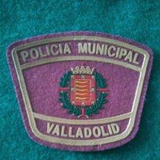 Militaria: PARCHE POLICÍA LOCAL MUNICIPAL VALLADOLID CASTILLA LEÓN. Lote 295480543