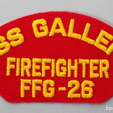 Militaria: PARCHE BOMBEROS MILITARES USA - USS GALLERY FIREFIGHTER FFG-26. Lote 296898708