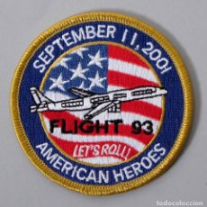 Militaria: PARCHE USA 11S - AMERICAN HEROES - FLIGHT 93 - SEPOTEMBER 11 2001. Lote 296899228