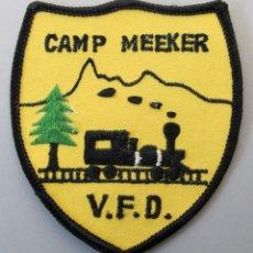 Militaria: PARCHE BOMBERO USA - CAMP MEEKER - CALIFORNIA. Lote 296900413