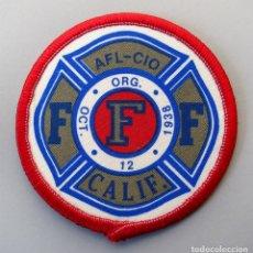 Militaria: PARCHE BOMBERO USA - AFL-CIO - CALIFORNIA. Lote 296900638