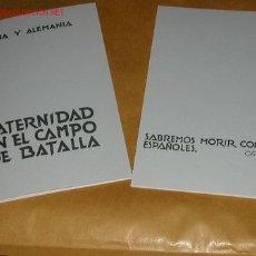 Militaria: ESPAÑA Y ALEMANIA FRATERNIDAD EN EL CAMPO DE BATALLA - DIVISION AZUL - FASCIMIL PUBLICADO EN 1942. Lote 24202522
