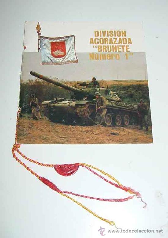 ANTIGUO FOLLETO DIVISION ACORAZADA BRUNETE NUMERO 1 - ESCUDOS DE LAS UNIDADES DE LA DAC - FOTOGRAFI (Militar - Propaganda y Documentos)