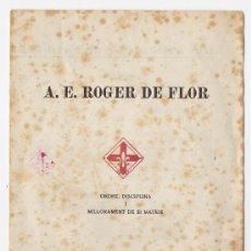 Militaria: AGRUPAMENT ESCOLTA ROGER DE FLOR 1951 *PROGRAMA DE ACTES PRIMER ANIVERSARI. Lote 11889845