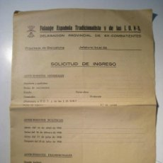 Militaria: FALANGE ESPAÑOLA TRADICIONALISTA - FORMULARIO SOLICITUD INGRESO. Lote 15501848