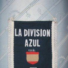 Militaria: BANDERIN DE LA DIVISION AZUL TAMAÑO DEL BANDERIN, 30 X 21,5 CMS . Lote 26577696