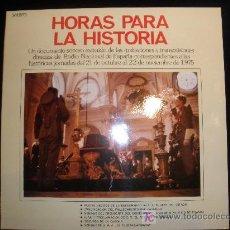 Militaria: HISTORIA PARA LA HISTORIA. RNE.LP. JORNADAS 21 OCT.22 NOV.1975 . Lote 21778945