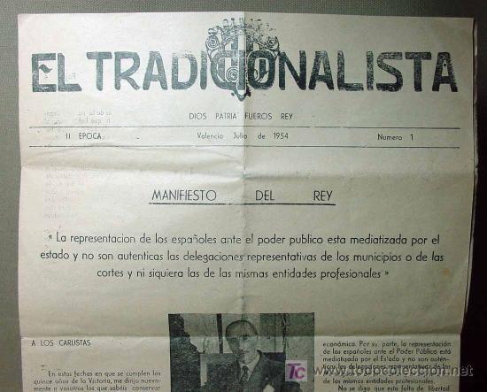 EL TRADICIONALISTA, 2ª EPOCA, Nª 1, MANIFIESTO DEL REY, REQUETE, DE BORBON, VALENCIA, 1954 (Militar - Propaganda y Documentos)