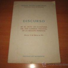 Militaria: DISCURSO EN EL ACTO DE CLAUSURA DEL XXVI CONSEJO NACIONAL DE LA SECCION FEMENINA 1972. Lote 20232204