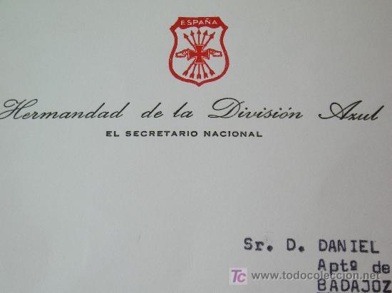 **CARTA DEL SECRETARIO NACIONAL DE,---LA HERMANDAD DE LA DIVISION AZUL--- A UN MIEMBRO COLABORADOR** (Militar - Propaganda y Documentos)