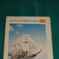 Militaria: LISTA OFICIAL DE BUQUES DE LA ARMADA AÑO 1988. Lote 26072680