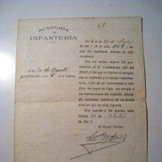 Militaria: CERTIFICADO INGRESO ACADEMIA INFANTERIA - POR EL CORONEL DIRECTOR - 1908. Lote 23143904