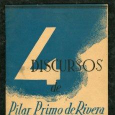 Militaria: 4 DISCURSOS DE PILAR PRIMO DE RIVERA EDITORA NACIONAL AÑO 1939 FET Y JONS. Lote 27560520