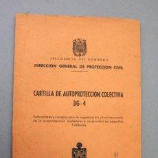 Militaria: DIRECCIÓN GENERAL DE PROTECCIÓN CIVIL 1965. RÉGIMEN ANTERIOR. CARTILLA DE AUTOPROTECCIÓN COLECTIVA. Lote 26748717