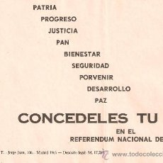 Militaria: PANFLETO PAPELETA REFERENDUM NACIONAL 1966.PATRIA,PROGRESO,JUSTICIA,PAN,BIENESTAR..CONCÉDELES TU SI.. Lote 27830819