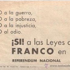 Militaria: PANFLETO PAPELETA REFERENDUM NACIONAL 1966.NO A LA GUERRA,NO A LA POBREZA.SI A LAS LEYES DE FRANCO . Lote 113128068