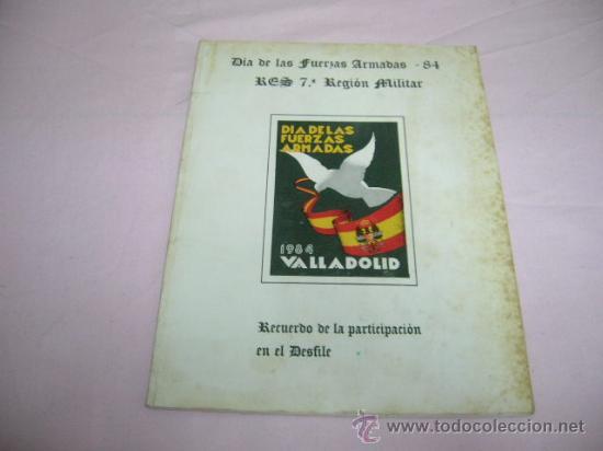 LIBRITO DIA DE LAS FUERZAS ARMADAS 1984 VALLADOLID (Militar - Propaganda y Documentos)