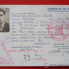 Militaria: (XJ-101)CERTIFICADO DE TRABAJO GENERALITAT DE CATALUNYA IND.CERAMICAS LA BISBAL-GUERRA CIVIL. Lote 67286401
