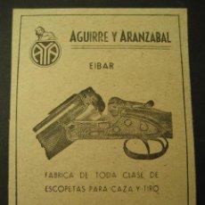 Militaria: ESCOPETAS PARA CAZA Y TIRO, AGUIRRE Y ARANZABAL, EIBAR. PUBLICIDAD DE REVISTA DE LOS AÑOS 50. Lote 30854562