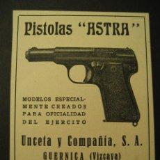 Militaria: ARMAS, PISTOLAS ASTRA, UNCETA Y CIA, GUERNICA. PUBLICIDAD DE REVISTA DE LOS AÑOS 50. Lote 141685076