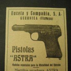 Militaria: ARMAS, PISTOLAS ASTRA, UNCETA Y CIA, GUERNICA. PUBLICIDAD DE REVISTA DE LOS AÑOS 50. Lote 113118492